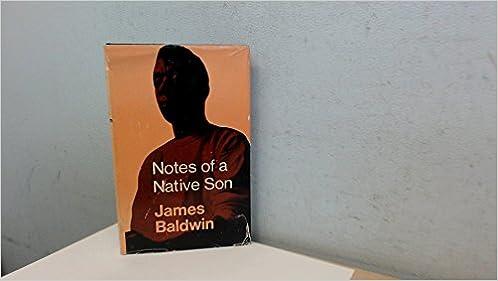 notes of a native son james baldwin com books notes of a native son first ed edition