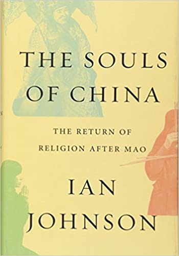 9895ccc5d9 Souls of China  The Return of Religion After Mao  Amazon.co.uk  Ian ...