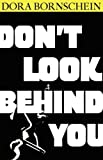 Don't Look Behind You, Dora Bornschein, 0977260461