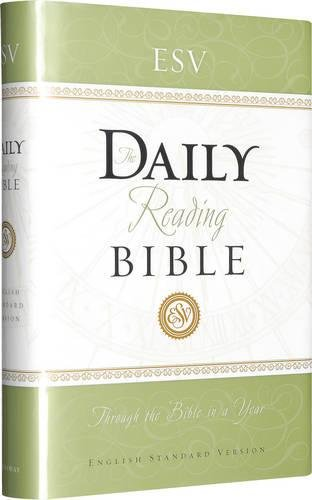 ESV Daily Reading Bible, Hardcover, Black Letter Text pdf