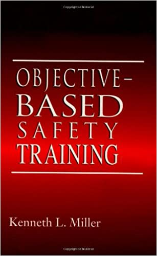 Objective-Based Safety Training: Process and Issues