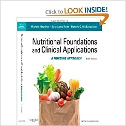 Book Nutritional Foundations and Clinical Applications: A Nursing Approach (Foundations and Clinical Applications of Nutrition) 5th (fifth) edition