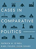 Cases in Comparative Politics 4th Edition