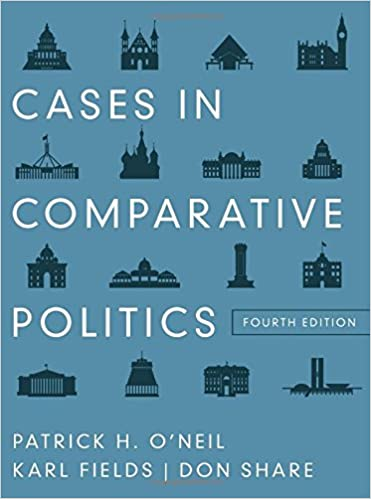 Cases in comparative politics fourth edition patrick h oneil cases in comparative politics fourth edition patrick h oneil karl fields don share 9780393912791 amazon books fandeluxe Images