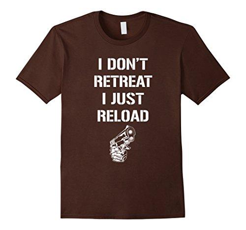 Men's I Don't Retreat I Just Reload Second Amendment T-Shirt XL Brown