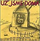 In the Middle of Words by Uz Jsme Doma (1999-10-12)