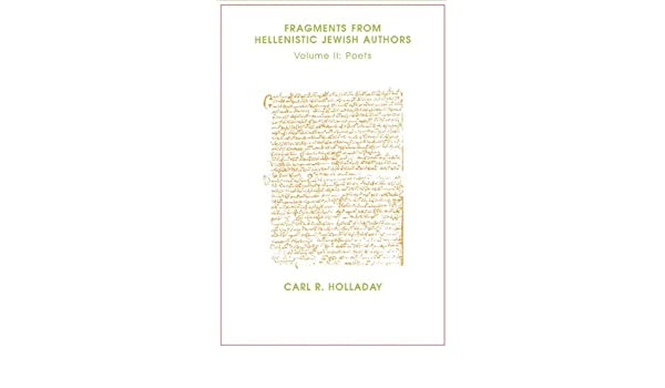 Fragments From Hellenistic Jewish Authors: Volume II: Poets