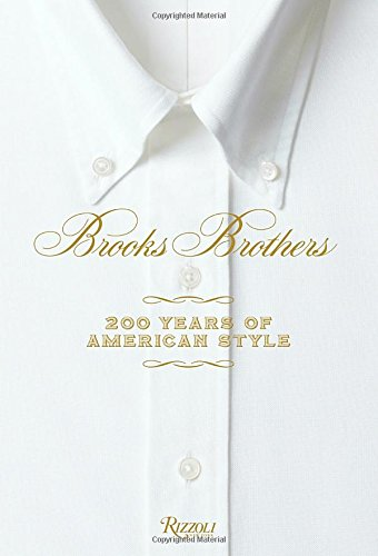 Image of Brooks Brothers: Two Hundred Years of American Style