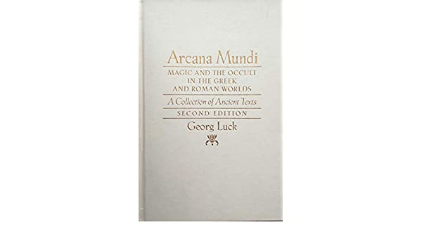 Amazon com: Arcana Mundi: Magic and the Occult in the Greek