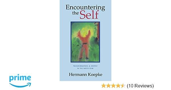 Amazon Encountering The Self Transformation Destiny In The