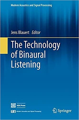 The Technology of Binaural Listening (Modern Acoustics and Signal Processing) (2015-07-10)