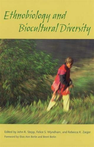Ethnobiology and Biocultural Diversity: Proceedings of the Seventh International Congress of Ethnobiology