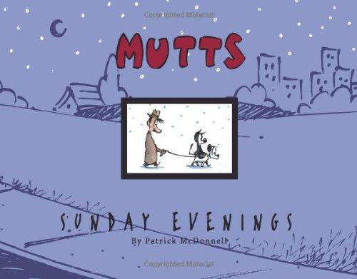 MUTTS Sunday Evenings: A MUTTS Treasury pdf epub