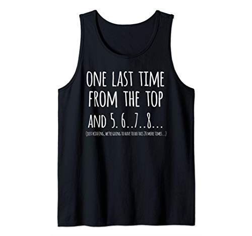 Choreographer Gift Dance Teacher Appreciation One Last Time Tank Top