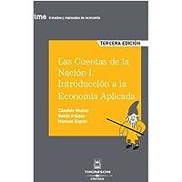 Cuentas De La Nación (Tratados y Manuales de Economía)