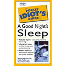 Pocket Idiot's Guide to A Good Night's Sleep