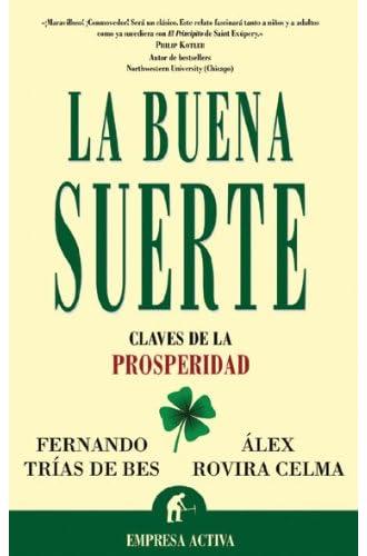Descargar gratis La Buena Suerte de Alex^trias De Bes, Fernando Rovira Celma