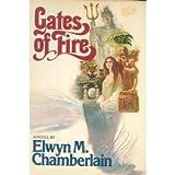 Gates of Fire, Elwyn M. Chamberlain, 0394501624