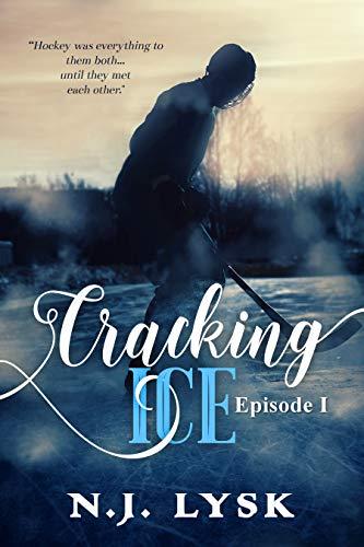 Cracking ice (episode 1): Alpha/Omega Hockey Romance (Rules to Break Book 2)
