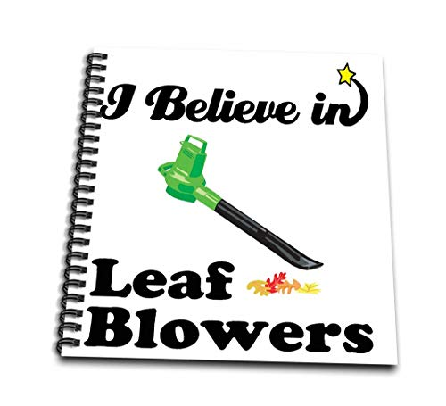 3dRose db_105277_2 I Believe in Leaf Blowers-Memory Book, 12 by 12