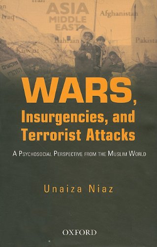 Wars, Insurgencies and Terrorist Attacks: A Psycho-Social Perspective From The Muslim World