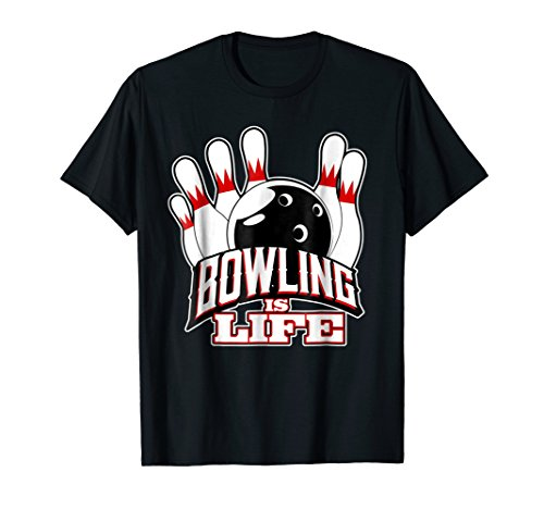 - Bowling is Life T-Shirt