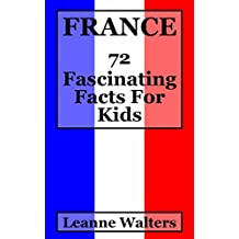 France: 72 Fascinating Facts For Kids