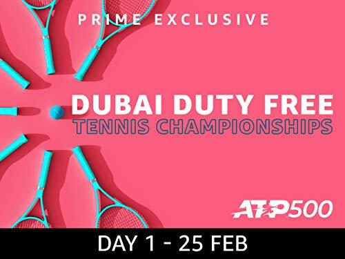 2019 Dubai Duty Free Tennis Championships, ATP 500 - Day 1 on Amazon Prime Video UK