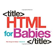 HTML for Babies: Volume 1 of Web Design for Babies