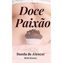 Doce Paixão (Serie Contos Livro 1)