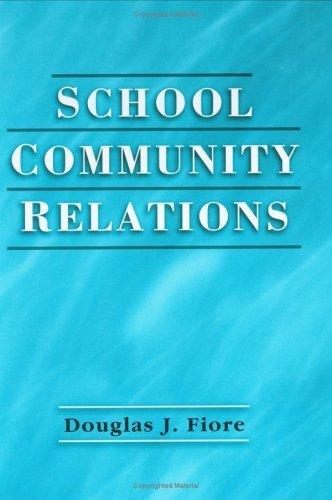 School Community Relations by Douglas J. Fiore (2002-01-24)
