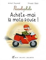 Book's Cover ofAchète-moi la moto rouge !