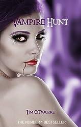 Vampire Hunt (Book Three) (Kiera Hudson Series One 3)