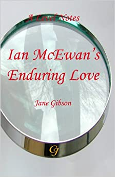 a level notes for ian mcewans enduring love jane gibson s a a level notes for ian mcewans enduring love jane gibson s a level notes