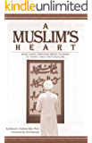 A Muslim's Heart (Pilgrimage Growth Guide)
