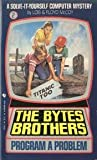 The Byte Brothers Program a Problem, Lois McCoy, 0553244191