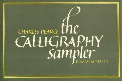 The Calligraphy Sampler: Roman Alphabets (No. 1)