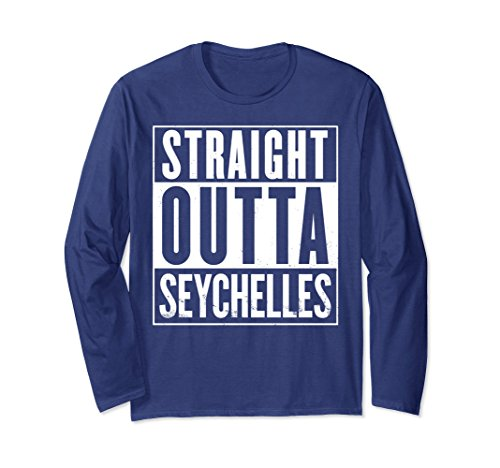 Seychelles T-shirt (Unisex Straight Outta Seychelles Funny T-Shirt Long Sleeve Large Navy)