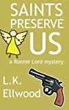 img - for Saints Preserve Us (Ronnie Lord Mystery) book / textbook / text book