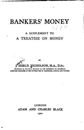 Amazon bankers money a supplement to a treatise on money bankers money a supplement to a treatise on money by nicholson joseph fandeluxe Image collections