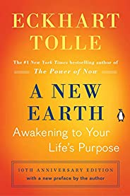 A New Earth: Awakening to Your Life's Pur