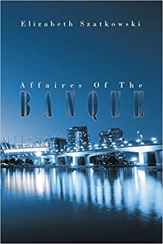 Affaires Of The Banque