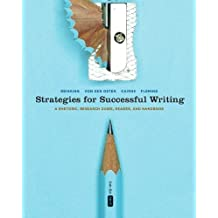 Strategies for Successful Writing: A Rhetoric, Research Guide, Reader, and Handbook, Fifth Canadian : Written by James A. Reinking, 2014 Edition, (5th Edition) Publisher: Pearson Education Canada [Paperback]