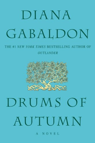 Drums Of Autumn (Outlander, Book 4) by [Gabaldon, Diana]