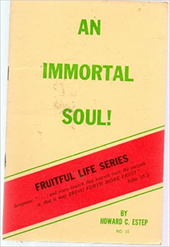 Book An Immortal Soul! (Fruitful Life Series No. 15)