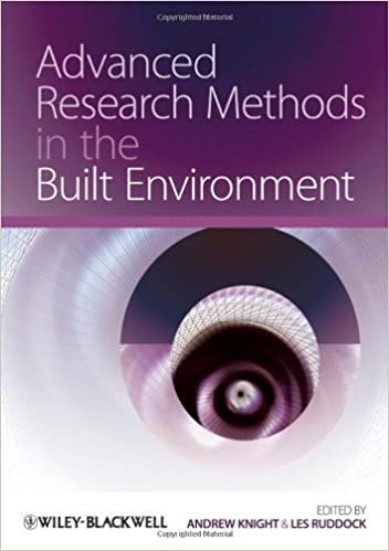Advanced Research Methods in the Built Environment New Edition (2008)