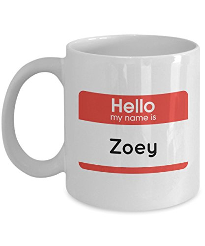Zoey Name Mug - Funny Coffee Mug with Hello My Name Quote for Female, Girls, Women, Friend, Family - 11 OZ Humorous Ceramic Novelty Tea Cup with Saying - Perfect - Zoey Teacup