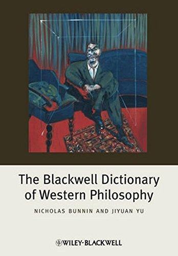 Blackwell Dictionary (The Blackwell Dictionary of Western Philosophy)