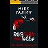 Russian Roulette (Dev Haskell - Private Investigator, Book 1)