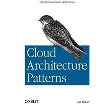Cloud Architecture Patterns: Using Microsoft Azure by Bill Wilder (2012-10-08)